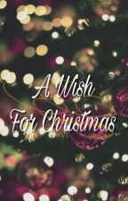 A Wish For Christmas by Luisa_Lullaby