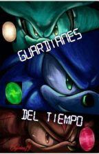 Guardianes del Tiempo (Finalizada) by elyurias19