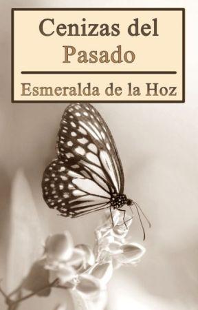Cenizas del Pasado by _darkangel01