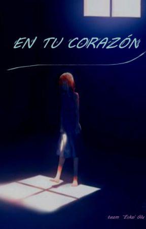 EN TU CORAZON by TeamEskaiBlu