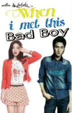 When i met this bad boy by _funtasha_