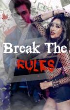 You break the rules- Tome 2. by kina2716