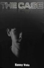 The Case by hanny_violaa