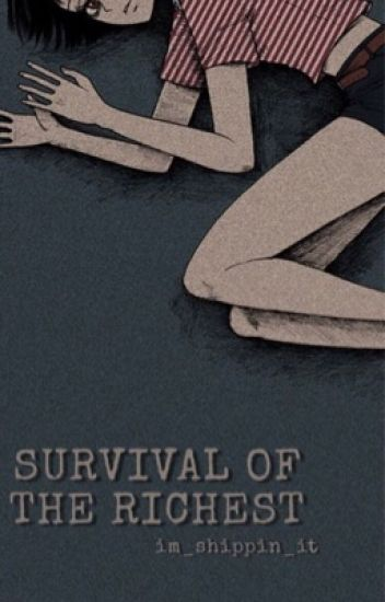 Book two: SURVIVAL OF THE RICHEST   Will Byers