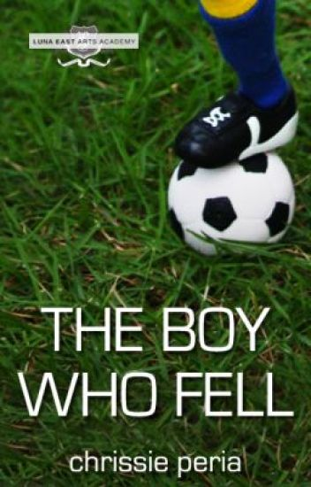 The Boy Who Fell (COMPLETE)