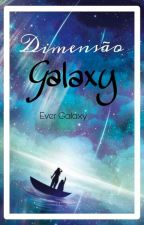 Dimensão Galaxy by evergalaxy