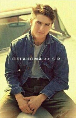 Oklahoma >> S.R. by haleighrandle