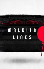 MALDITA LINES by BLackLGVD13