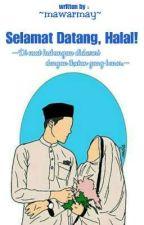 2⃣ Selamat Datang, Halal! (Selesai) by mawarmay