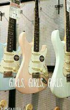 Girls, Girls, Girls. •Awsten Knight• by imnotajellyfish