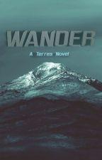 Wander (Terres book 4) by VioletSun5