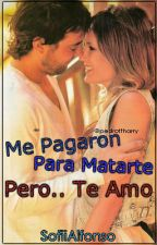 ❝Me Pagaron Para Matarte, Pero.. Te Amo❞ [Pedro & Paula] by stylxstomlinsxn