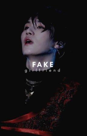 Fake Girlfriend by -MiniMin-