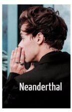Neanderthal. [H.S.] by MeMyselfandTime31