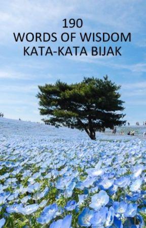 Words of Wisdom / Kata-kata Bijak by laksanamentarimalam