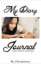 My Diary Jounal by chesamstory