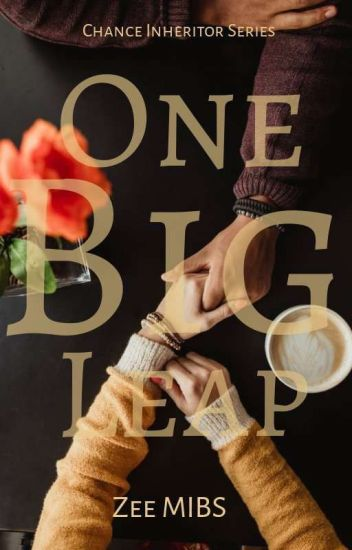 Chance inheritor series: one big leap