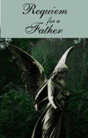 Requiem for a Father by Mera2876