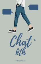 chat;kth ✔ by thayiphaz