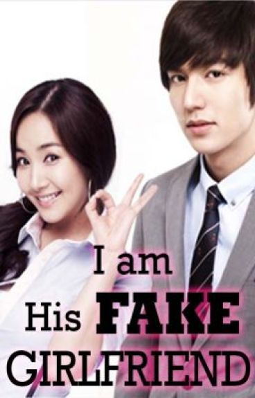 I Am His FAKE Girlfriend
