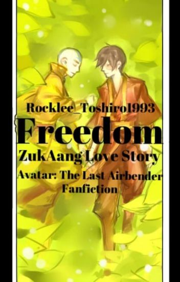 Freedom ||Avatar: The Last Airbender - ZukAang||