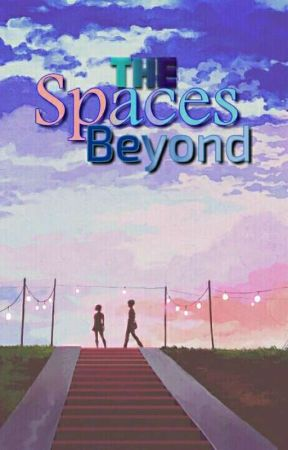 The Spaces Beyond by TheastyTreat