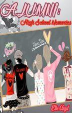 Alumni: High School Memories by ElleAnyd