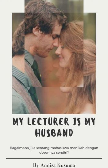 My Lecturer Is My Husband