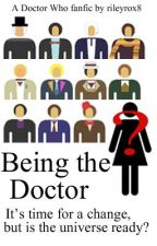 Being the doctor by rileyrox8