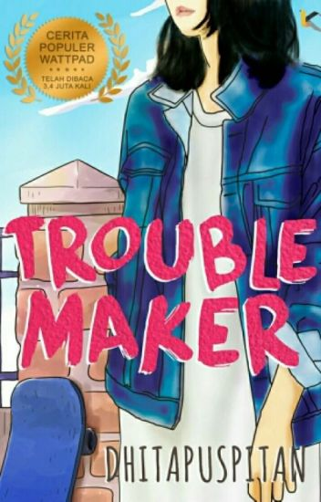 Troublemaker [ Published ]
