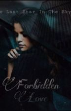 Forbidden Love: (a Harry Potter love story.) by CaptainSwan1105