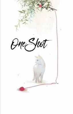 Đọc truyện ~ OneShot ~ ALL KPOP