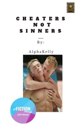 Cheaters Not Sinners {COMPLETED✔} by AlphaKelly