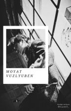 Moyat Vuzlyuben ; re-born ✨ Hunkai ✔ [EDISI REVISI] by VLaurenth_