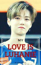 My Love is Luhanie by Rukard794