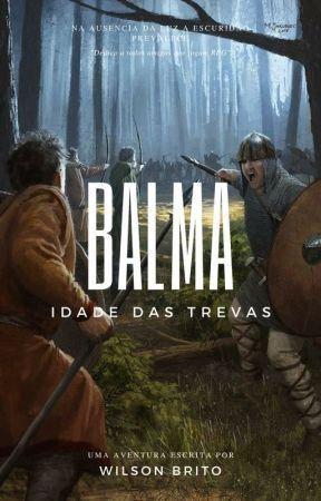 Balma - Idade das Trevas by WilsonBritoJr