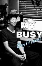 My Busy Boyfriend (Namjoon X Reader) by smolberrytae