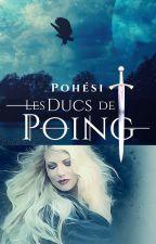Les Ducs de Poing by Pohesi
