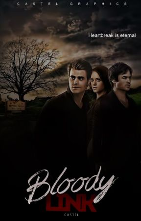 Bloody Link | The Vampire Diaries by -castel