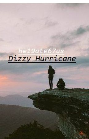 Dizzy Hurricane by Harry-is-not-cool