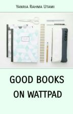 Good Books On Wattpad by theperiwinkle