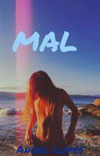 MAL  by LUIZDAVIMORAIS