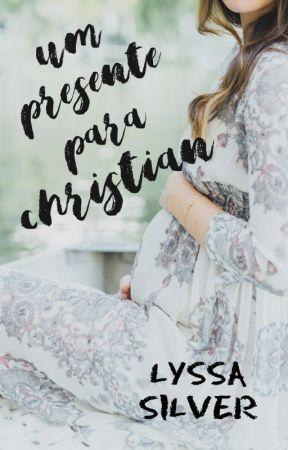 UM PRESENTE DE NATAL PARA CHRISTIAN by Lyssa_Silver