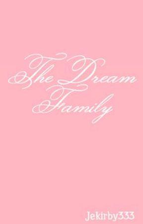 The Dream Family by Jekirby333