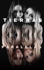 Tierras Paralelas (CLEXA AU) by NataliaGutierrezAlva