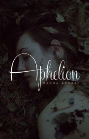 APHELION    ✓ by gulabjamuns
