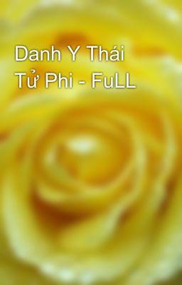Danh Y Thái Tử Phi - FuLL