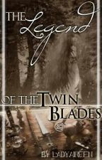 Legend of the Twin Blades [Slow Updates] by cappuchienooo