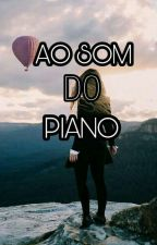 Ao Som Do Piano  by nicksCS24