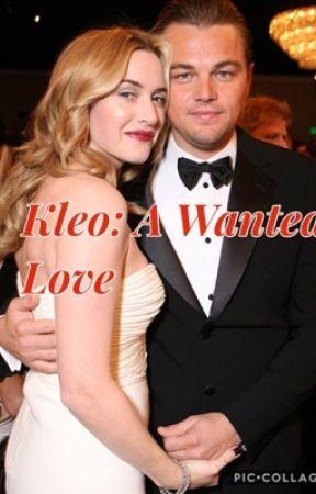 Kleo: A Wanted Love by TitanicsBiggestFan